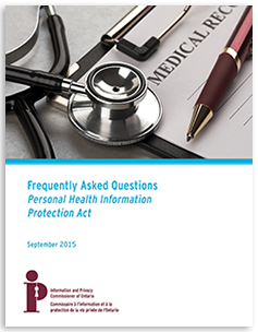 FAQ: Personal Health Information Protection Act